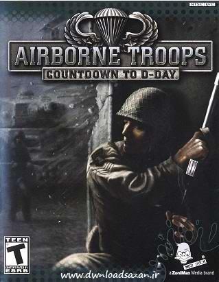 Airborne Troops Countdown To D Day دانلود بازی اکشن مبارزه هوایی سربازان جنگ جهانی اول